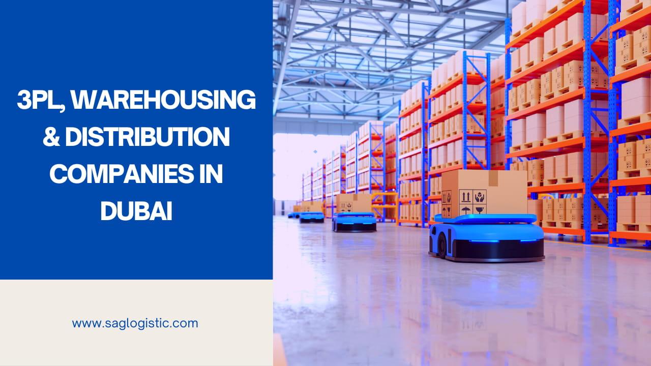 3PL Warehousing And Distribution Companies in Dubai
